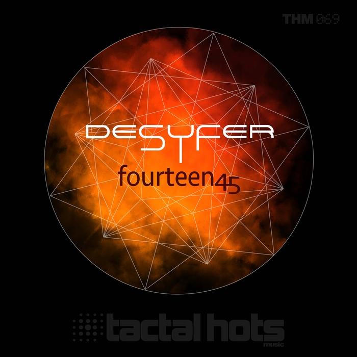 DESYFER - Fourteen 45