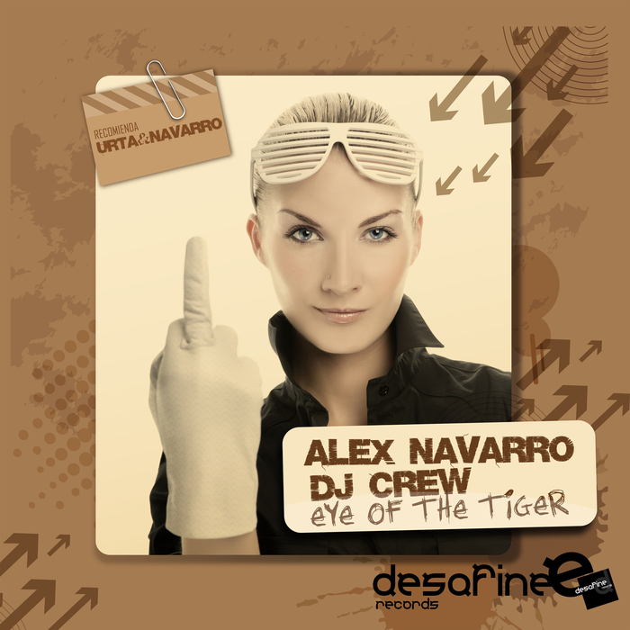 ALEX NAVARRO/DJ CREW - Eye Of The Tiger