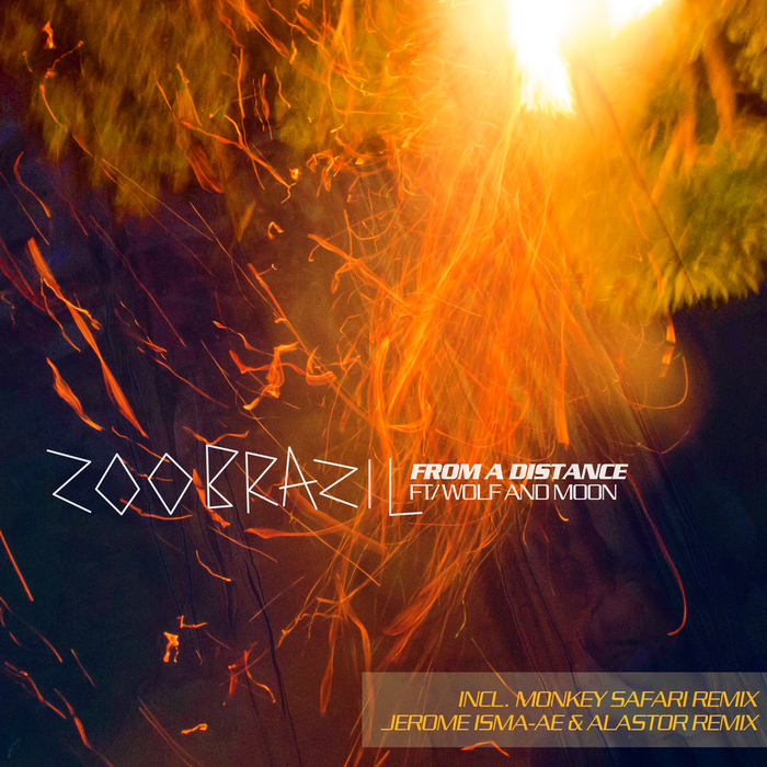 ZOO BRAZIL feat WOLF & MOON - From A Distance