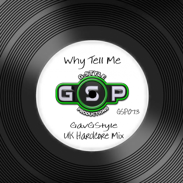 GAV G-STYLE - Why Tell Me