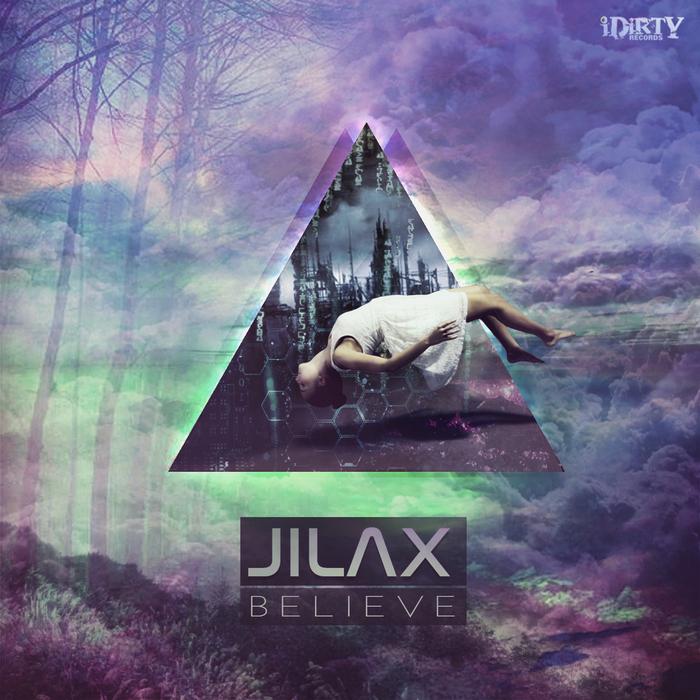 JILAX - Believe