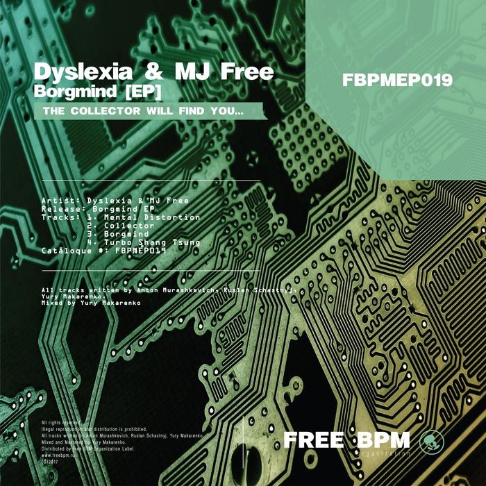 DYSLEXIA & MJ FREE - Borgmind