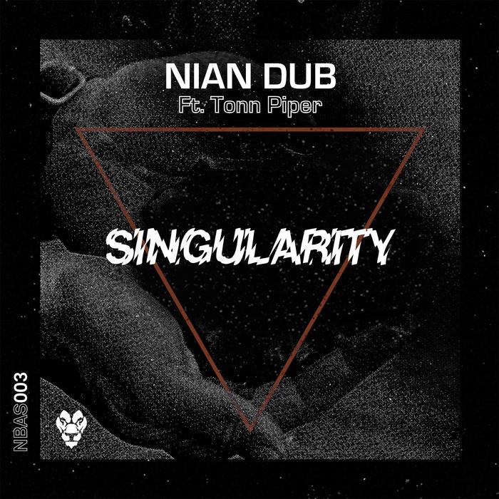 NIAN DUB feat TONN PIPER - Singularity