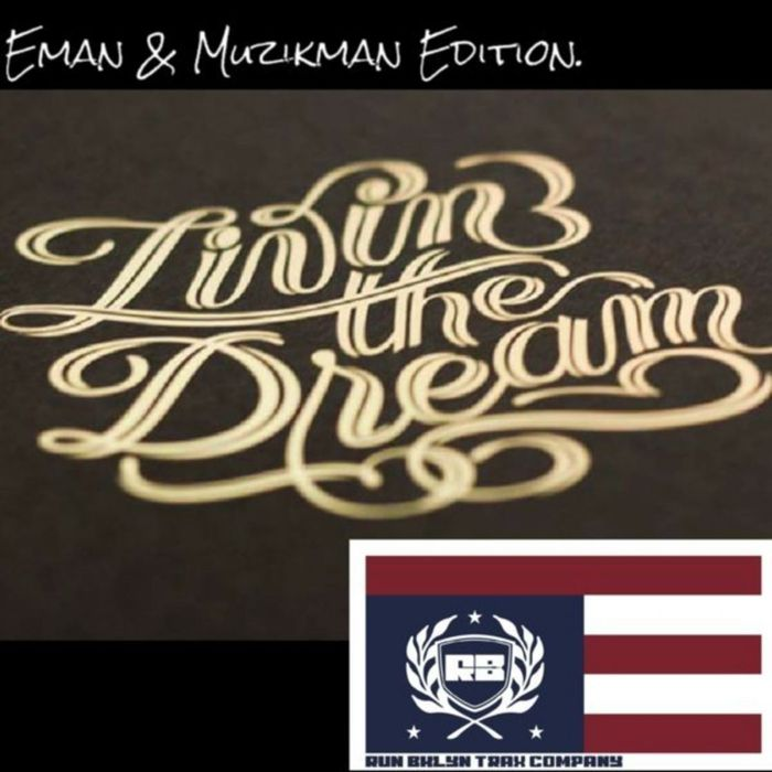 EMAN & MUZIKMAN EDITION - Livin' The Dream