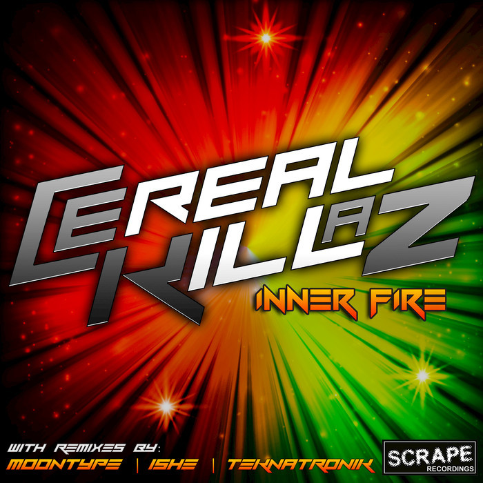 CEREAL KILLAZ - Inner Fire