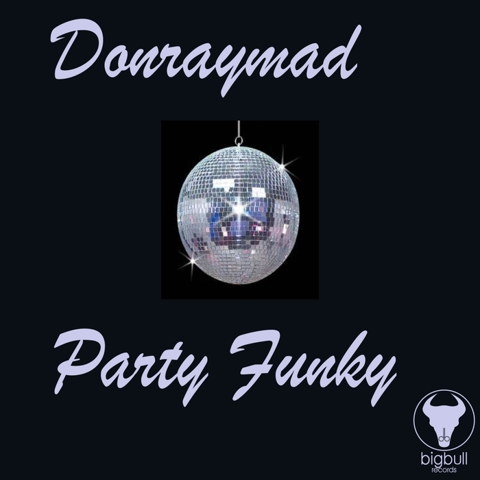 DON RAY MAD - Party Funky