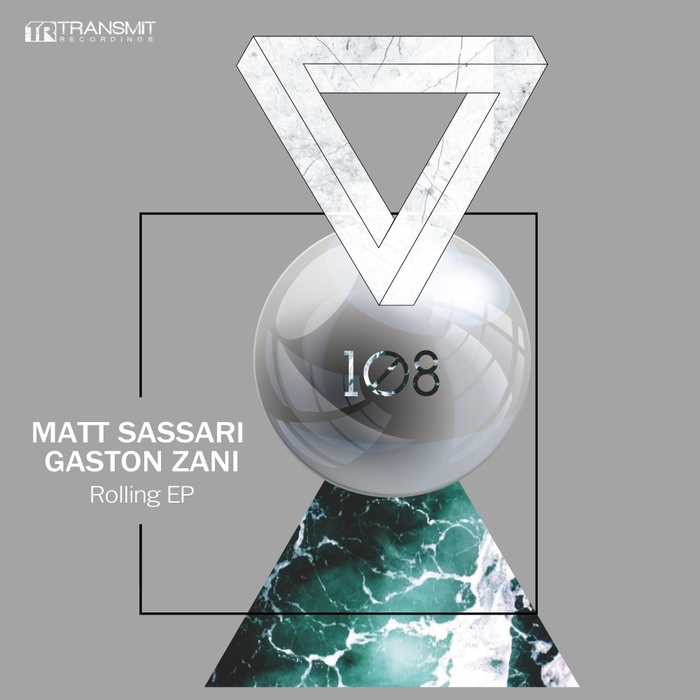 MATT SASSARI/GASTON ZANI - Rolling EP