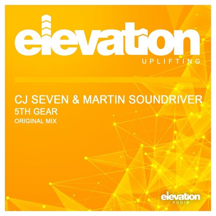 CJ SEVEN & MARTIN SOUNDRIVER - 5th Gear