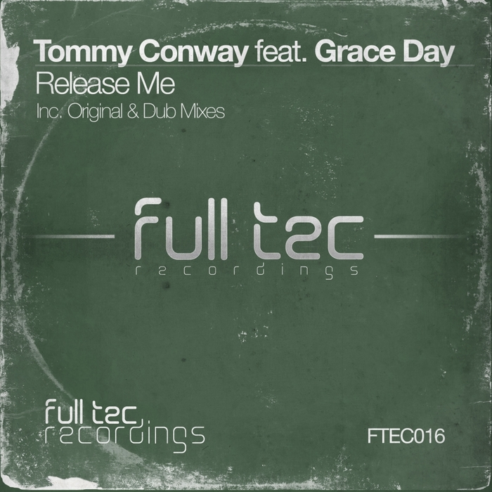 TOMMY CONWAY feat GRACE DAY - Release Me