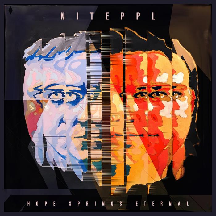 NITEPPL - Hope Springs Eternal