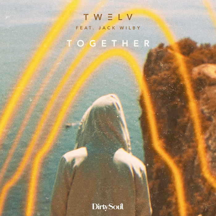 TW3LV feat JACK WILBY - Together