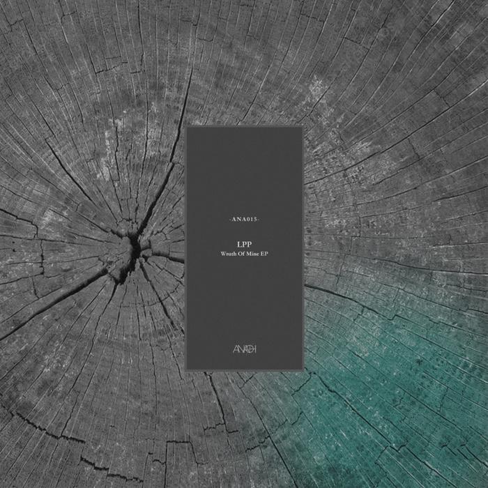 LPP - Wrath Of Mine EP