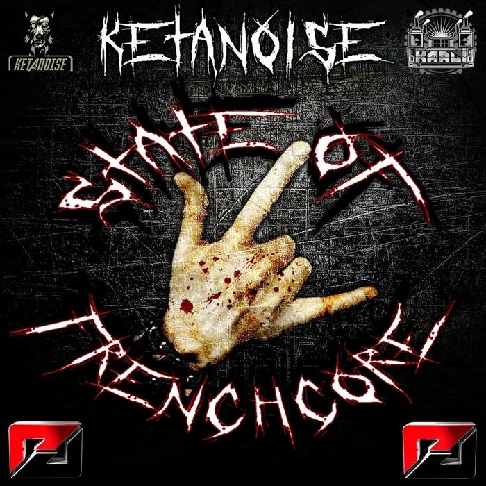 KETANOISE - State Of Frenchcore