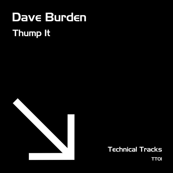 DAVE BURDEN - Thump It
