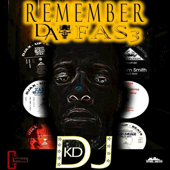 DJKD - Remember Da Fas3 (Explicit)