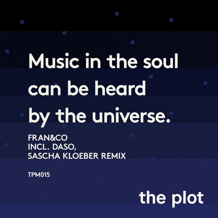FRAN&CO - Music In The Soul Can Be Heard By The Universe