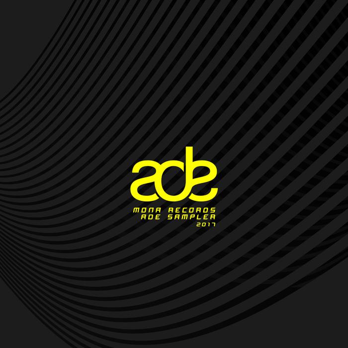 VARIOUS - Mona Records ADE Sampler 2017