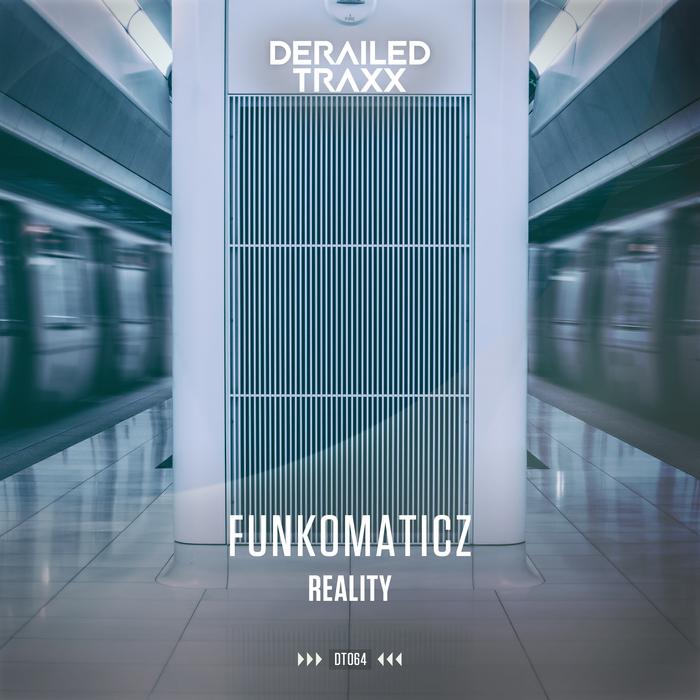 FUNKOMATICZ - Reality