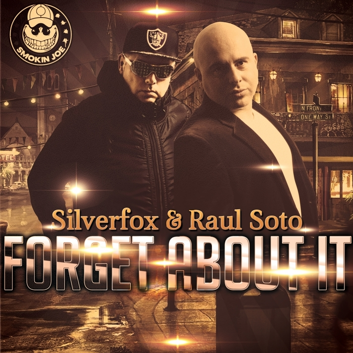 SILVERFOX & RAUL SOTO - Forget About It