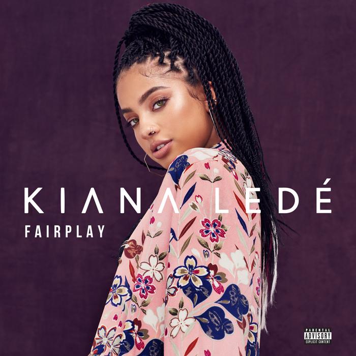KIANA LEDE - FairPlay (Explicit)