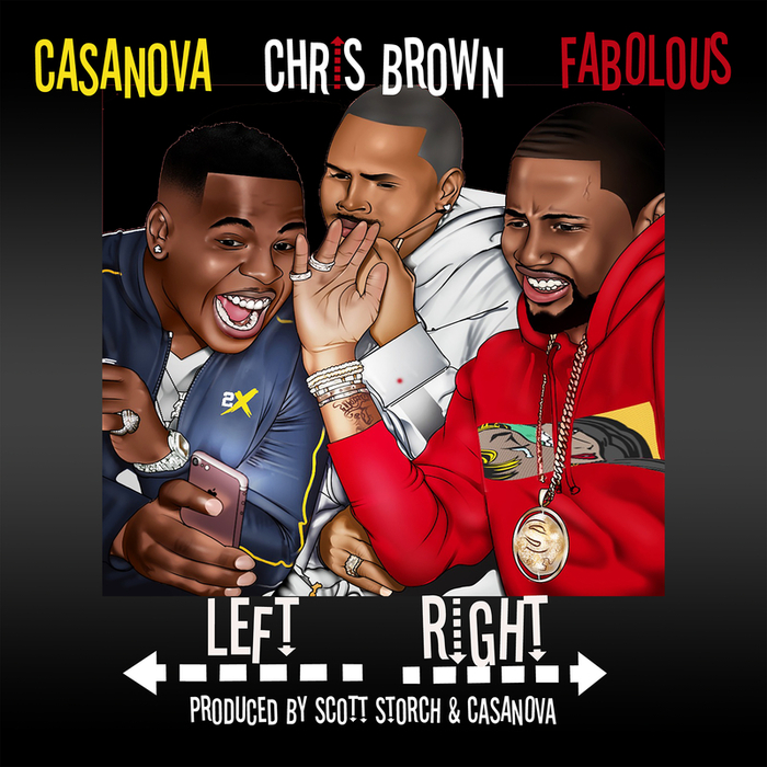 CASANOVA feat CHRIS BROWN/FABOLOUS - Left, Right