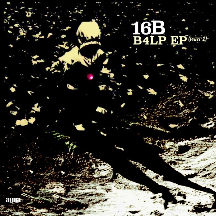 16B - B4LP EP (Part 1)