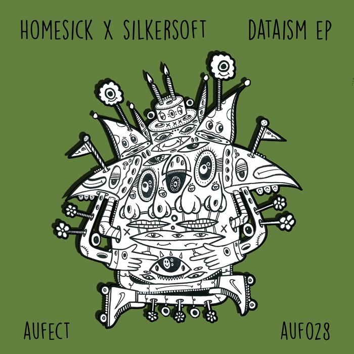 HOMESICK & SILKERSOFT - DATAISM EP