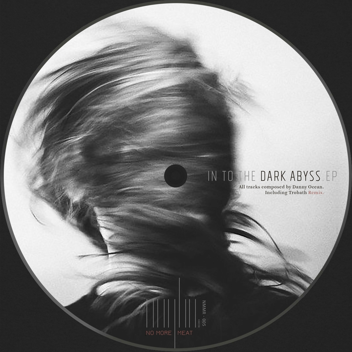 DANNY OCEAN - In To The Dark Abyss