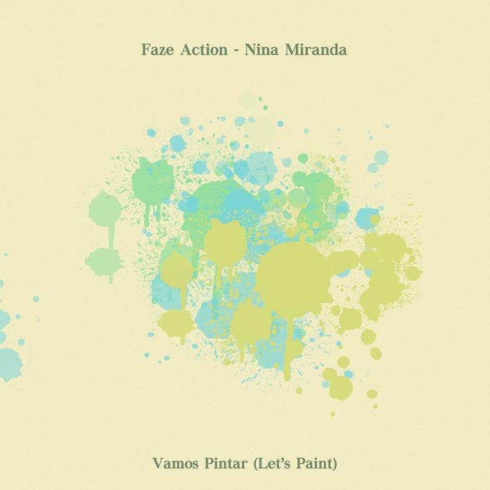 FAZE ACTION feat NINA MIRANDA - Vamos Pintar EP