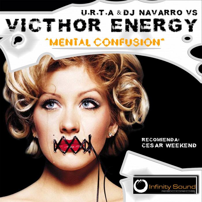 URTA/NAVARRO/VICTHOR ENERGY - Mental Confusion
