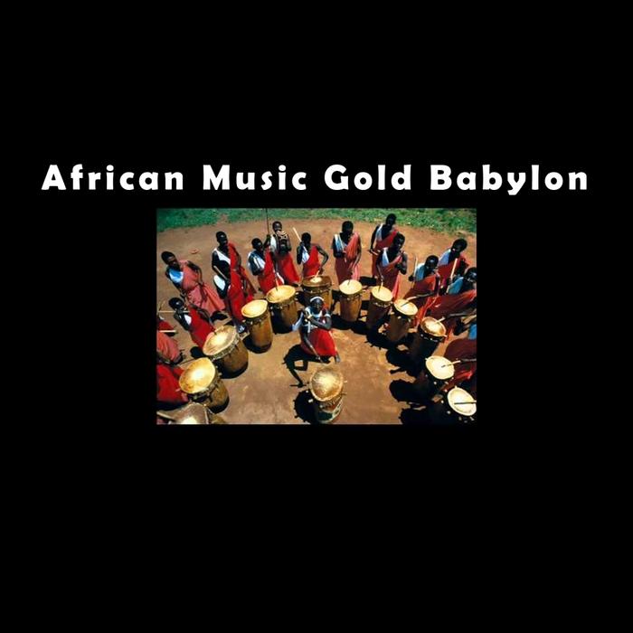 BABYLON - African Music Of Gold