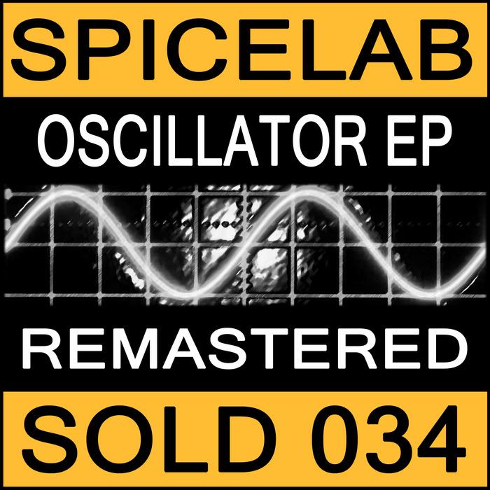 SPICELAB - Oscillator EP