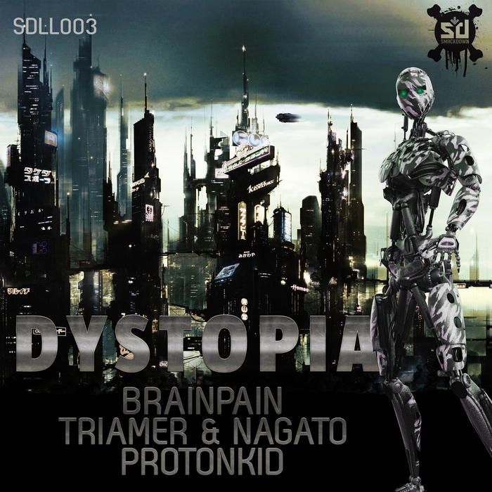 BRAINPAIN/TRIAMER & NAGATO/PROTON KID - Dystopia