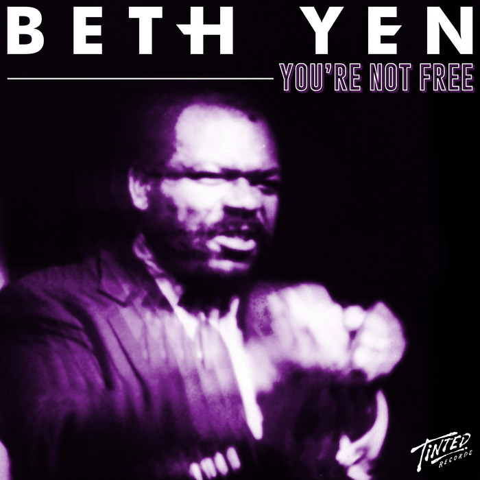 BETH YEN - You're Not Free