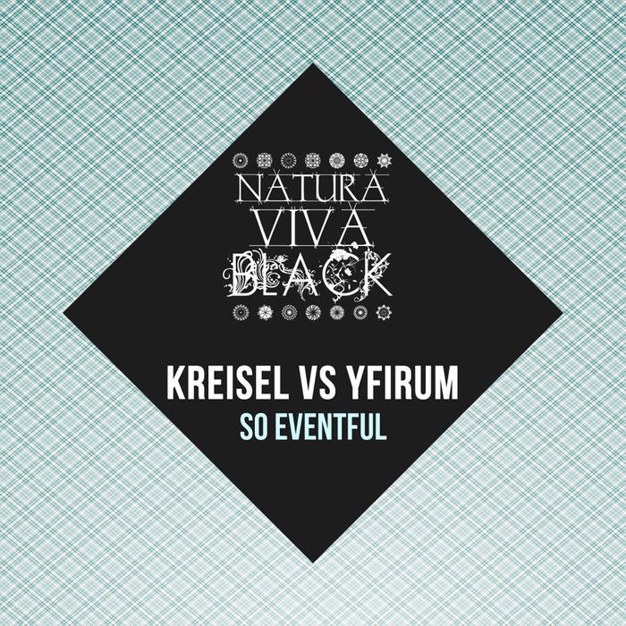 KREISEL vs YFIRUM - So Eventful