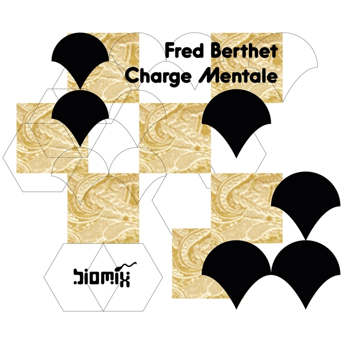 FRED BERTHET - Charge Mentale