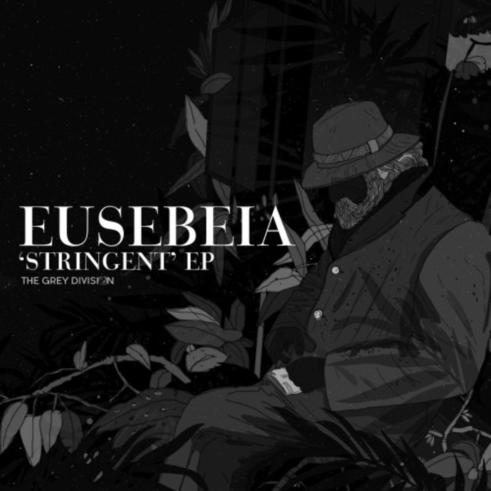 EUSEBEIA - The Grey Division/'Stringent' EP