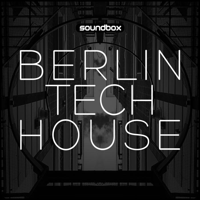 SOUNDBOX - Berlin Tech House (Sample Pack WAV)