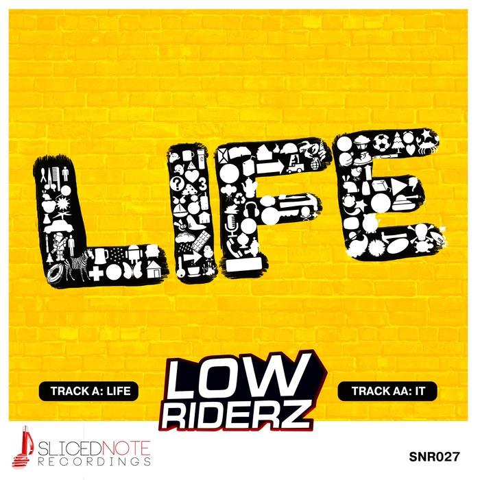 LOWRIDERZ - Life
