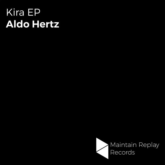 ALDO HERTZ - Kira EP