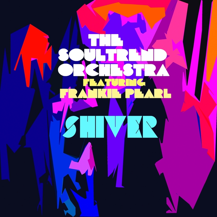 THE SOULTREND ORCHESTRA feat FRANKIE PEARL - Shiver
