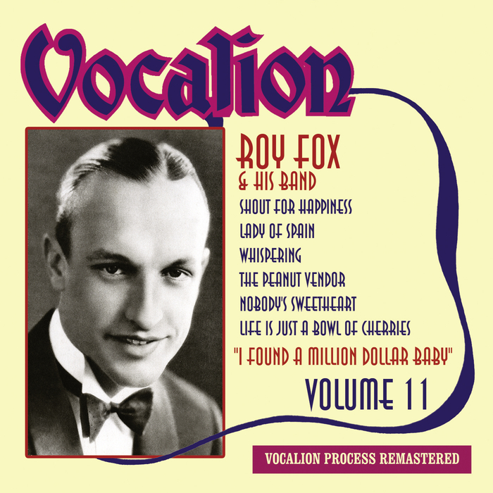 ROY FOX - Roy Fox & His Band Vol 11/I Found A Million Dollar Baby