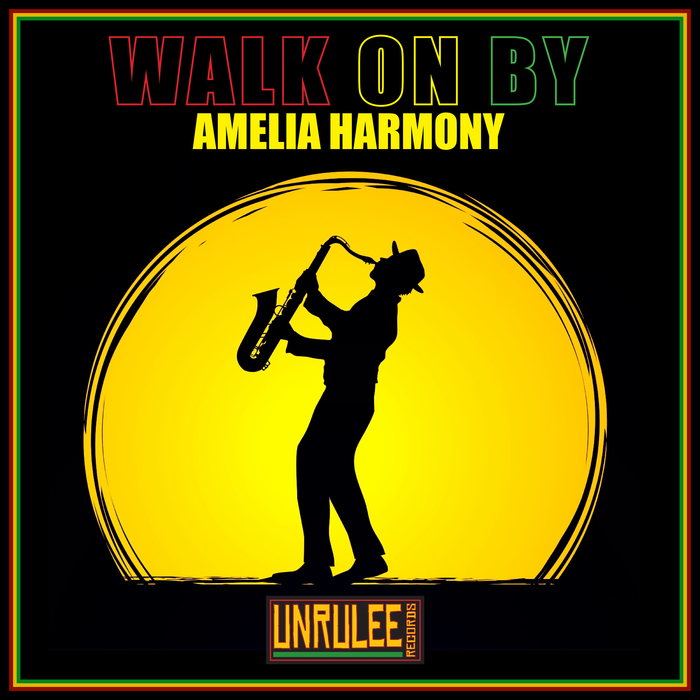 AMELIA HARMONY - Walk On By