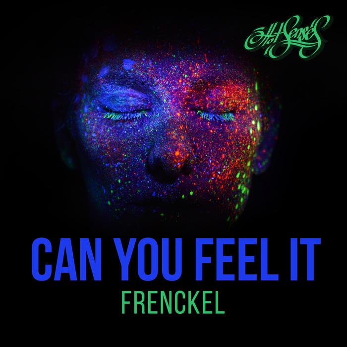 FRENCKEL - Can You Feel It