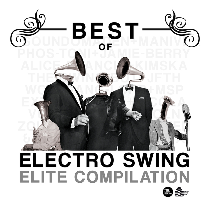 VARIOUS - Best Of Electro Swing Elite Compilation