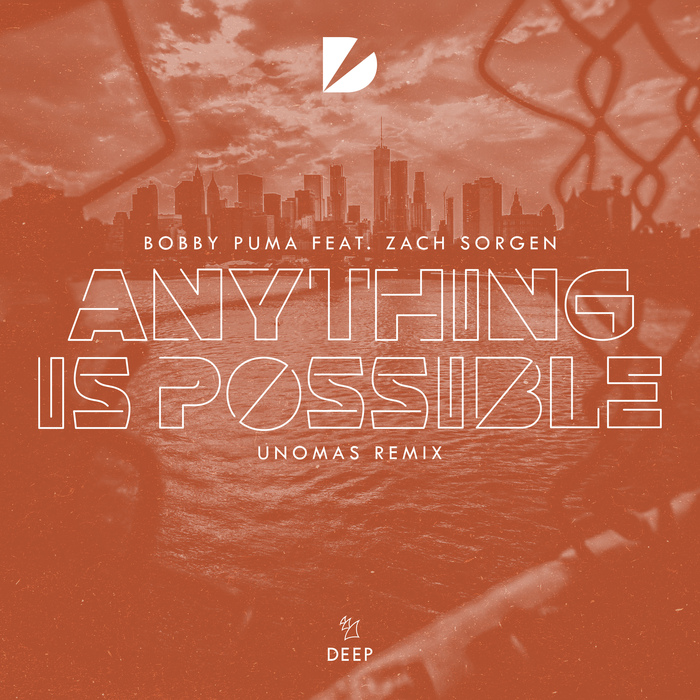 BOBBY PUMA feat ZACH SORGEN - Anything Is Possible