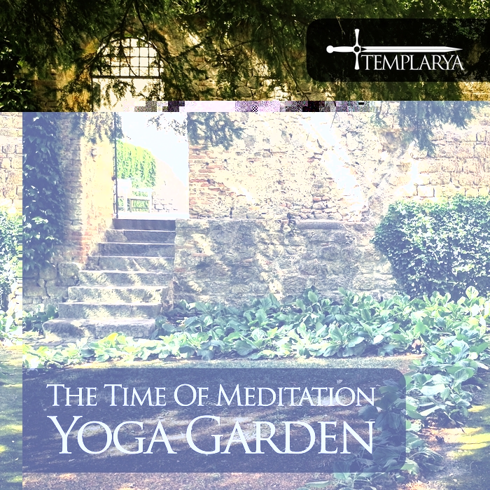 THE TIME OF MEDITATION - Yoga Garden