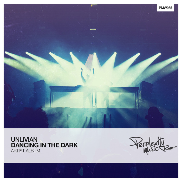 UNLIVIAN - Dancing In The Dark