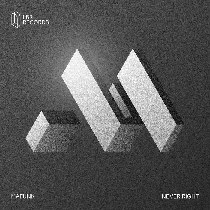 MAFUNK - Never Right