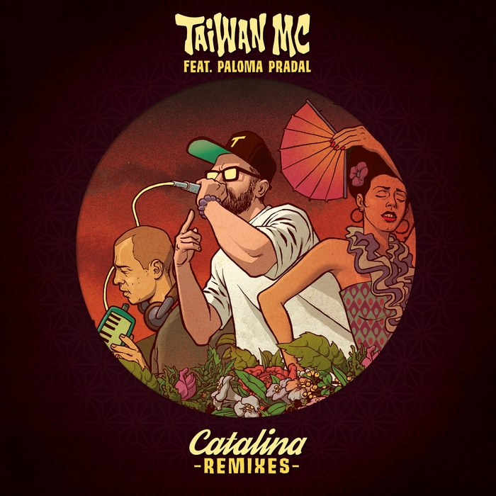 TAIWAN MC feat PALOMA PRADAL - Catalina Remixes